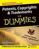 Patents copyroght trademarks for dummies